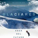glaciares el agua del futuro (film)